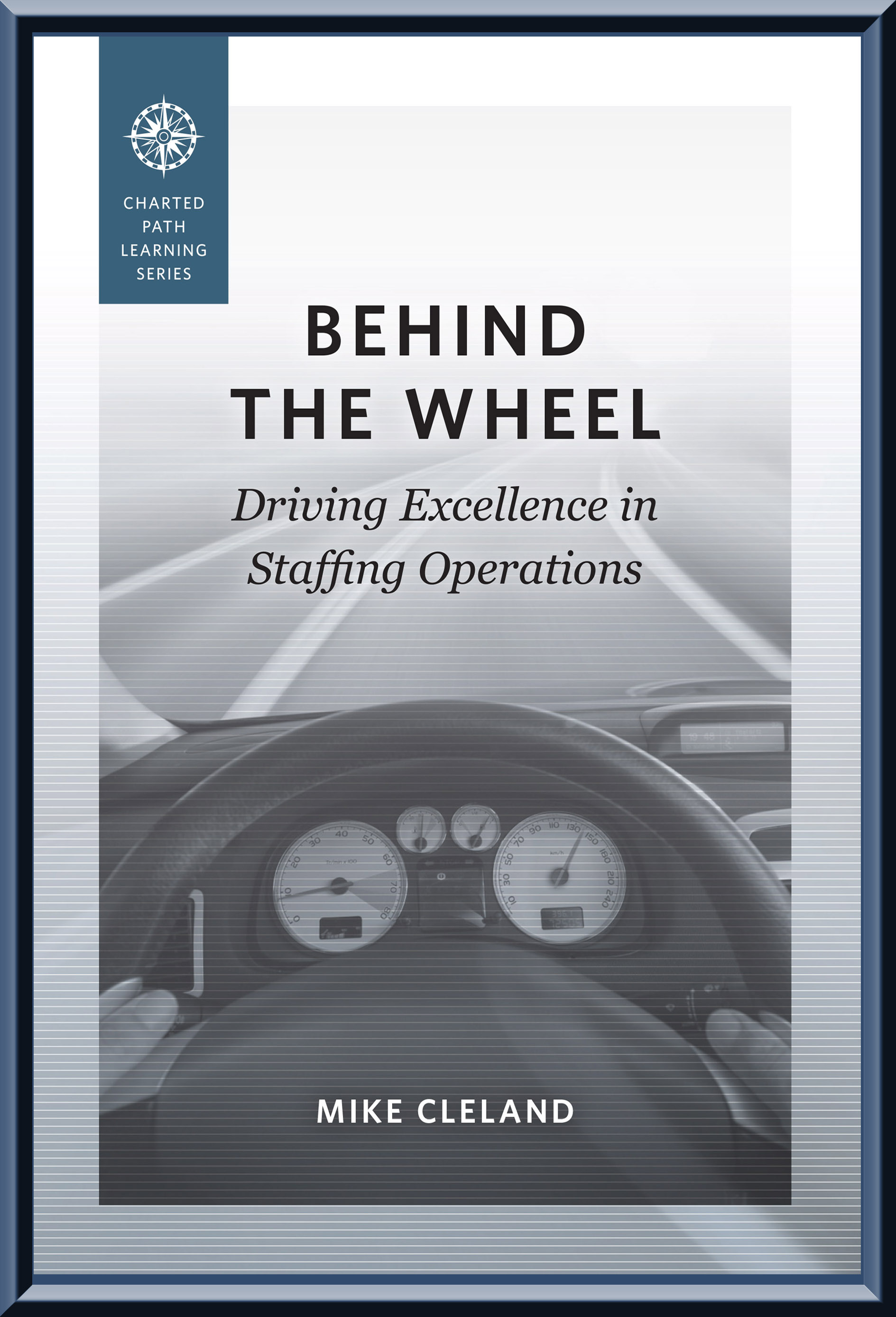 Behind the Wheel: Driving Excellence in Staffing Operations