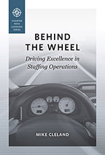 Behind The Wheel Driving Excellence in Staffing Operations